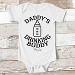 Baby Apparel - Daddy's Drinking Buddy Baby Onesie