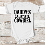 Baby Apparel - Daddy's Little Cowgirl Baby Onesie