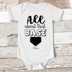 Baby Apparel - All About That Base Baby Onesie