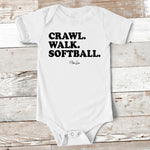 Baby Apparel - Crawl Walk Softball Baby Onesie