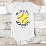 Baby Apparel | Havin' A Ball With Mommy Softball Baby Onesie