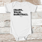 Baby Apparel | Crawl Walk Basketball Baby Onesie