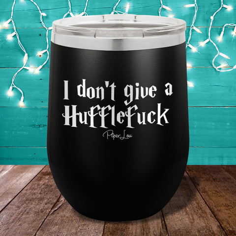I Don't Give a Hufflefuck Stemless Wine Cup