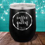 Coffee Queen 12oz Stemless Wine Cup