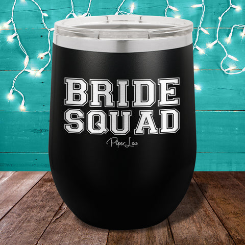 Bride Squad Stemless Wine Cup
