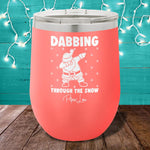 Dabbing Through The Snow 12oz Stemless Wine Cup