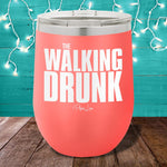 Walking Drunk  12oz Stemless Wine Cup