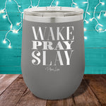 Wake Pray Slay 12oz Stemless Wine Cup
