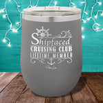 Shipfaced Cruising Club 12oz Stemless Wine Cup