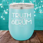 Truth Serum 12oz Stemless Wine Cup
