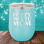 Potty Mouth Mom 12oz Stemless Wine Cup