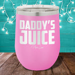 Daddy's Juice 12oz Stemless Wine Cup