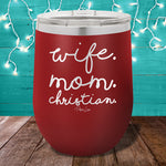 Wife Mom Christian 12oz Stemless Wine Cup
