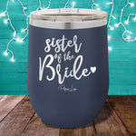 Sister Of The Bride  12oz Stemless Wine Cup