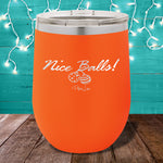 Nice Balls 12oz Stemless Wine Cup