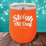 Sleigh All Day 12oz Stemless Wine Cup