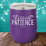 Liquid Patience 12oz Stemless Wine Cup