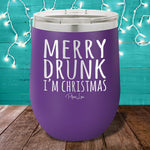 Merry Drunk I'm Christmas 12oz Stemless Wine Cup