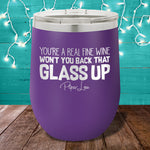 Back That Glass Up 12oz Stemless Wine Cup