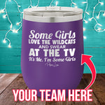 Some Girls Love Sports Custom 12oz Stemless Wine Cup