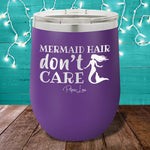 Mermaid Hair Don't Care 12oz Stemless Wine Cup