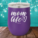 Mom Life 12oz Stemless Wine Cup