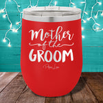 Mother Of The Groom 12oz Stemless Wine Cup