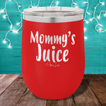 Mommys Juice 12oz Stemless Wine Cup