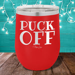 Puck Off 12oz Stemless Wine Cup