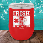 Irish Drinking Team 12oz Stemless Wine Cup