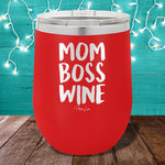 Mom Boss Wine 12oz Stemless Wine Cup