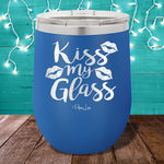 Kiss My Glass 12oz Stemless Wine Cup