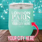 London Paris New York (CUSTOM) 12oz Stemless Wine Cup