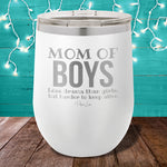 Mom of Boys Definition 12oz Stemless Wine Cup