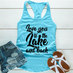 Love You To The Lake And Back