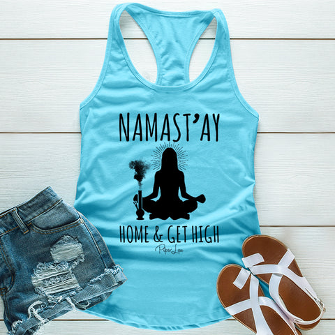 Namastay Home And Get High