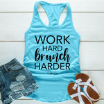 Work Hard Brunch Harder