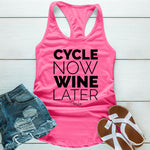Cycle Now Wine Later