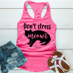 Dont Stress Meowt