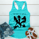 You Can't Sit With Us Mermaid