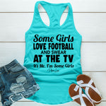 Some Girls Love Football And Swear At The TV