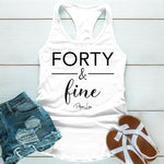 Forty And Fine