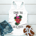 Stand Tall And Be Fabulous