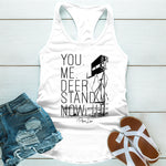 You Me Deer Stand Now