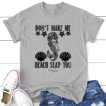 Don't Make Me Beach Slap You