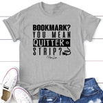Bookmark You Mean Quitter Strip