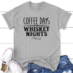 Coffee Days Whiskey Nights