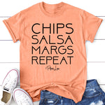 Chips Salsa Margs Repeat