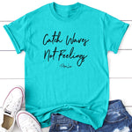 $10 Special | Catch Waves Not Feelings