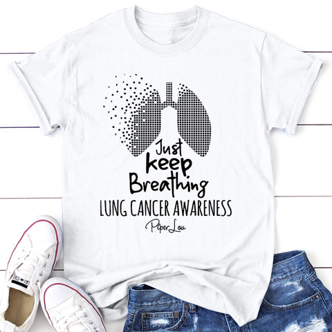 100% Donation - Lung Cancer Just Keep Breathing